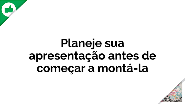 Planeje_Apresentacao_01_640