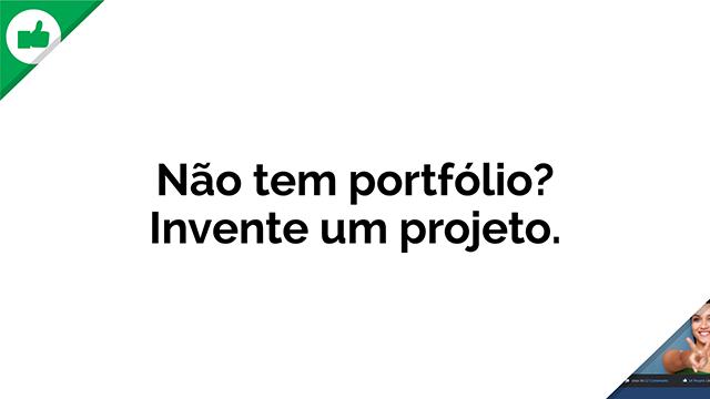 Nao_Tem_Portfolio_Invente_640